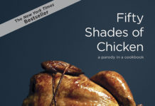 50 Shades of Chicken: A Parody in a Cookbook